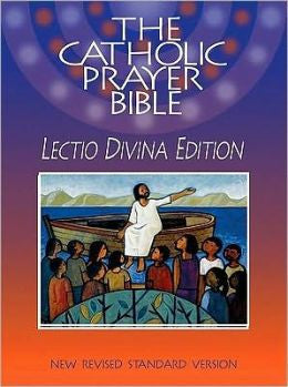 The Catholic Prayer NRSV Bible: Lectio Divina Edition