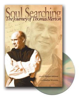 Soul Searching: The Journey of Thomas Merton [With DVD]