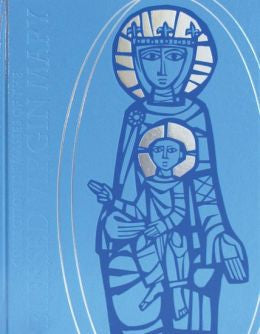 Collection of Masses of the Blessed Virgin Mary: Volume I: Missal