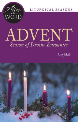 Advent, Season of Divine Encounter ( Alive in the Word )