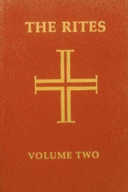 The Rites of the Catholic Church Vol.II