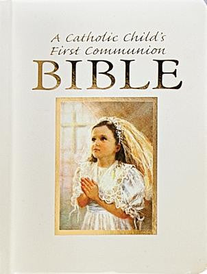 A Catholic Child's First Communion Bible-Blessings-Girl