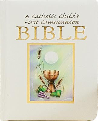 A Catholic Child's First Communion Bible - Sacramental Ed.