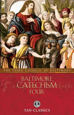Baltimore Catechism #4