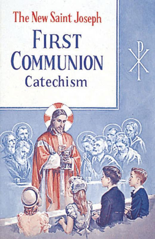 St. Joseph First Communion Catechism (No. 0)