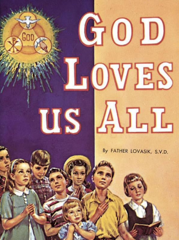 God Loves Us All