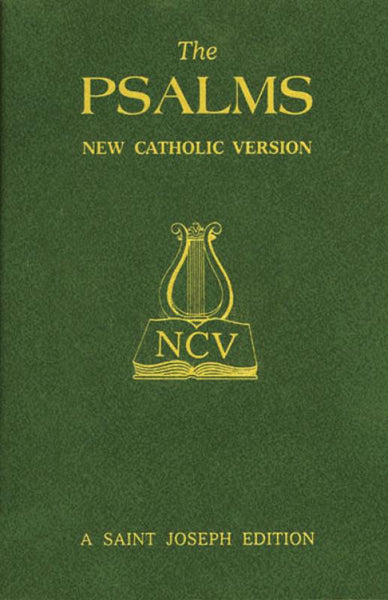 The Psalms:  New Catholic Version