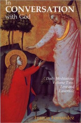 In Conversation With God: Volume 2, Lent and Eastertide