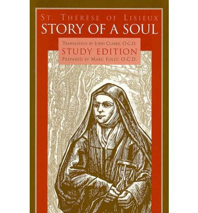 Story of a Soul: The Autobiography of Saint Th??r?¿se of Lisieux Study Edition