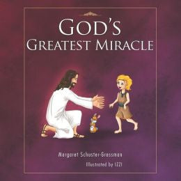 God's Greatest Miracle