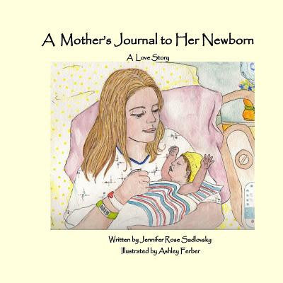 A Mother's Journal to Her Newborn