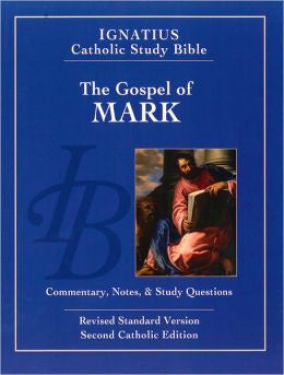 Ignatius Catholic Study Bible: The Gospel According to Mark (2nd Ed.)