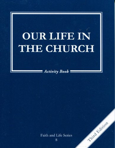 Our Life in the Church | Grade 8 | Activity Book  [3rd Edition]