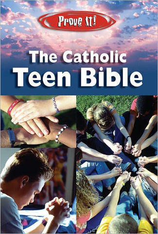 Prove It! Catholic Teen Bible-NABRE (New American Bible Revised)
