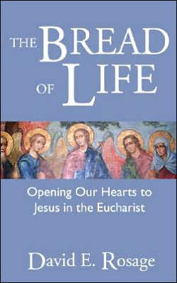 Bread of Life: Opening Our Hearts to Jesus in the Eucharist