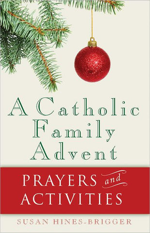 A Catholic Family Advent: Prayers and Activities