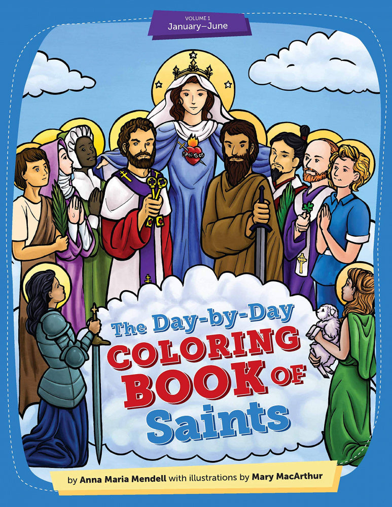 Day-by-Day Coloring Book of Saints: January through June