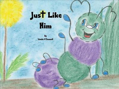 Just Like Him [Autographed by Author]