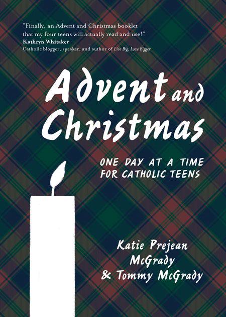 Advent and Christmas: One Day at a Time for Catholic Teens