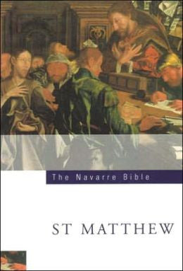 The Navarre Bible - St. Matthew