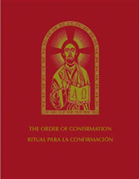 The Order of Confirmation, Bilingual Edition / Ritual para la Confirmación