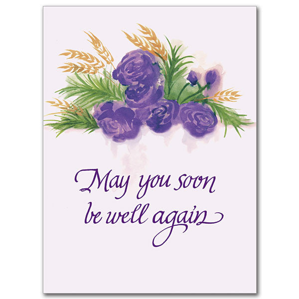 May You Soon Be Well Again Get Well Card