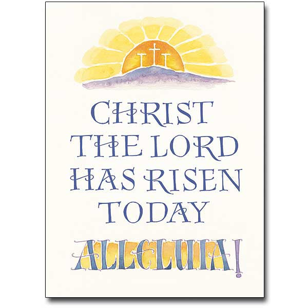 Christ The Lord Risen... Easter Card