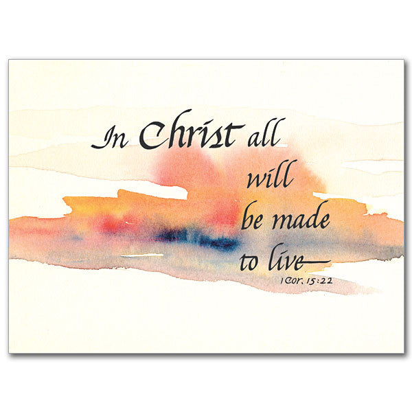 In Christ All Will Be... Sympathy Card