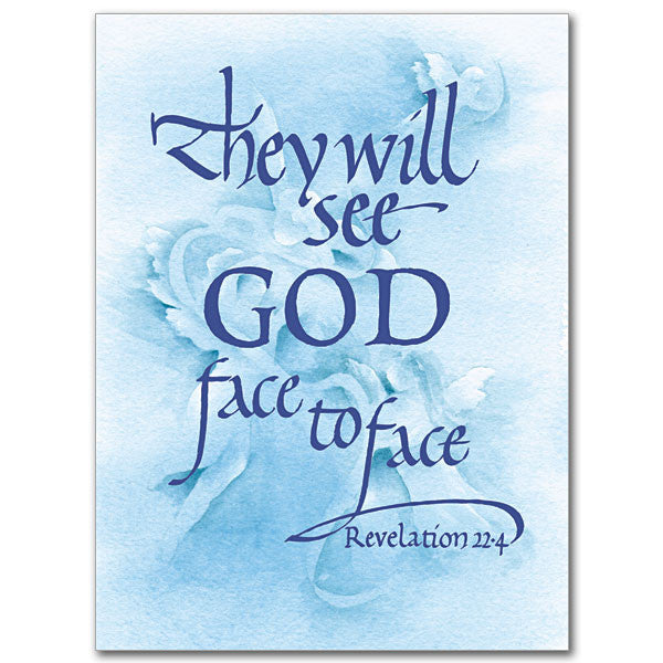 They Will See God Face To Sympathy Card