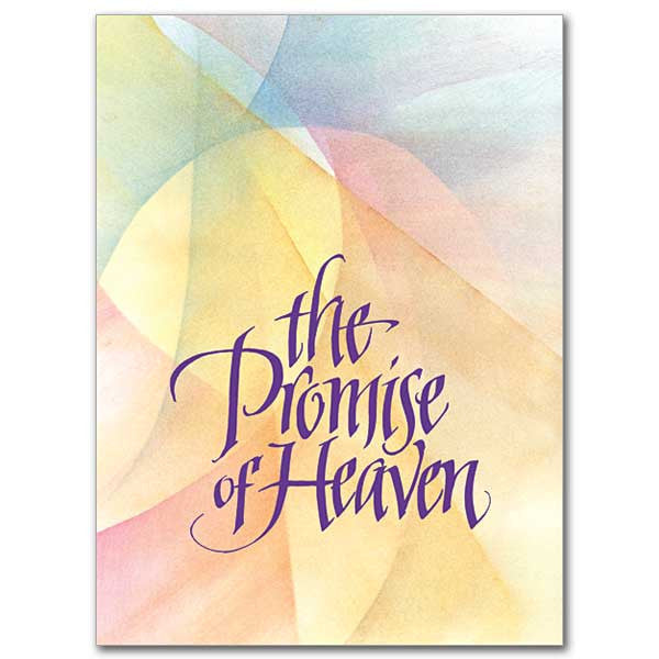 The Promise Of Heaven Sympathy Card
