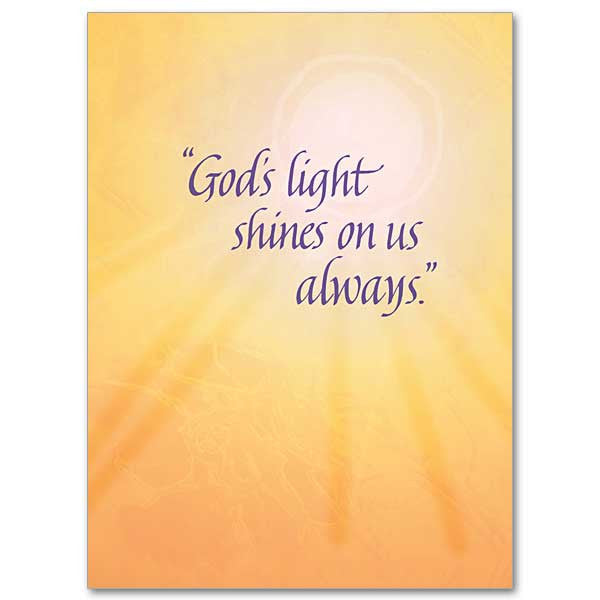 God'S Light Shines On Us Always Serious Illness Card