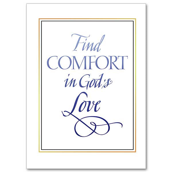 Find Comfort In God's Love Sympathy Card
