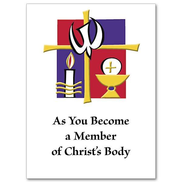As You Become a Member of Christ's Body