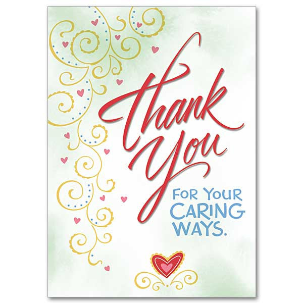 Thank You For Your Caring Ways Thank You Card