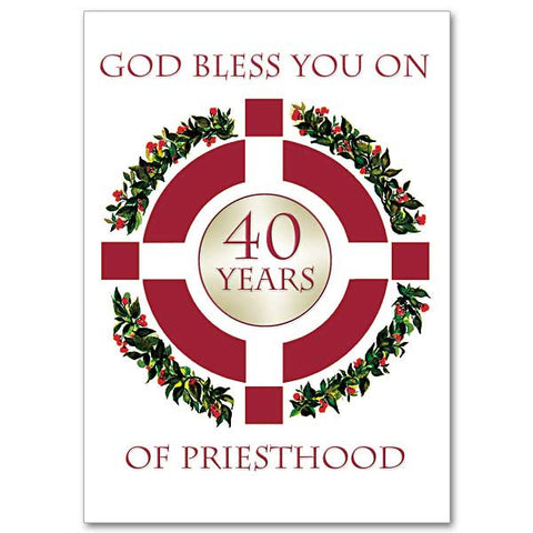 God Bless You on 40 years of Priesthood