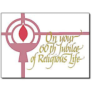 On Your 60th Jubilee... 60th Rel Profession Anniv