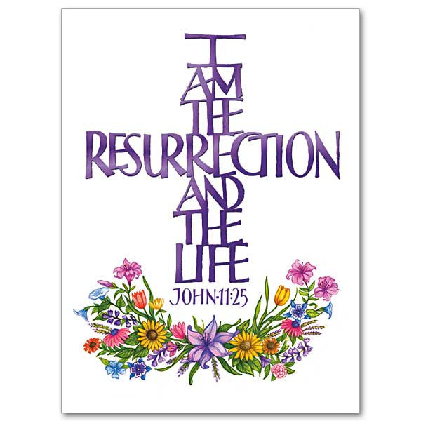 I Am The Resurrection And The Life Mass Card