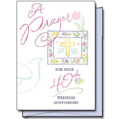 A Prayer For Your 40Th... Wedding Anniverary Card