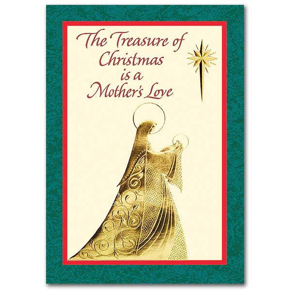 The Treasure Of Christmas Is... Christmas Card For Mother