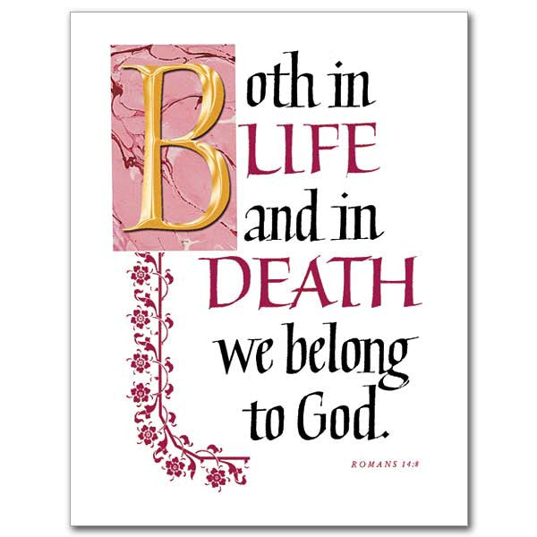 Both In Life And In Death We Belong Sympathy Card