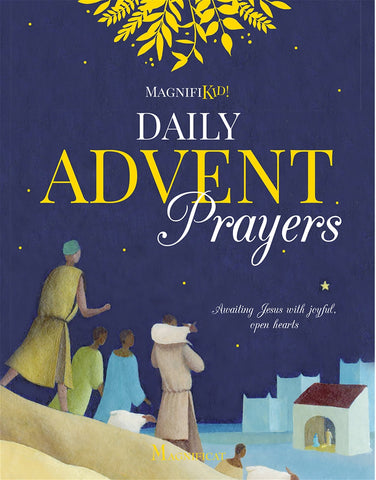 Daily Advent Prayers Awaiting Jesus with Joyful, Open Hearts