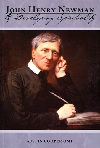 J. H. Newman A Developing Spirituality