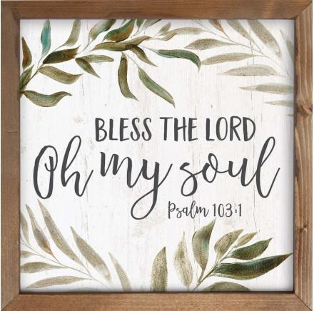 Bless The Lord Oh My Soul Wall Art