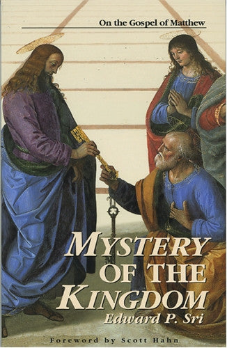 Mystery of the Kingdom: On the Gospel of Matthew