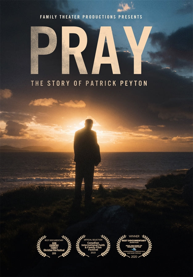 Pray The Story of Patrick Peyton [DVD]