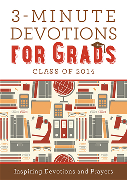 3-minute Devotions for Grads Class of 2014