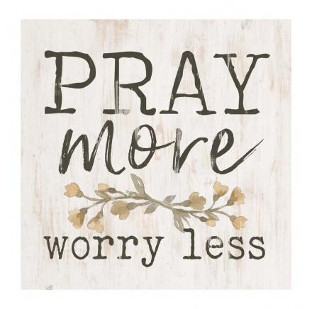 Pray More Worry Less Block Art