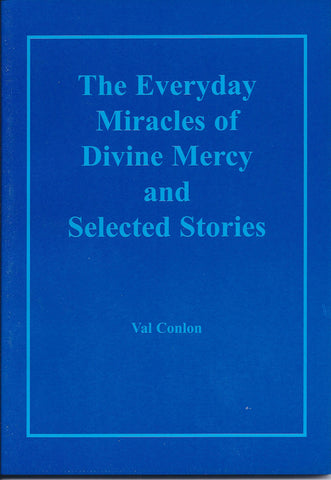 The Everyday Miracles of Divine Mercy