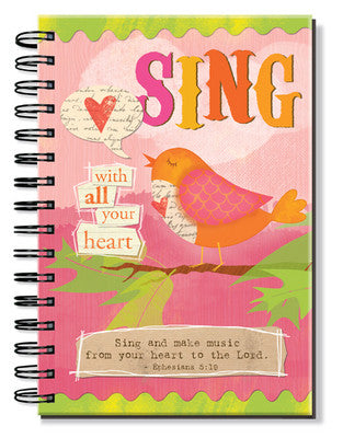 "Journal Inspired Grace - Encouragement ""Sing with All Your Heart"" Ephesians 5:19"