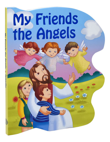 My Friends The Angels (St. Joseph Sparkle Book)